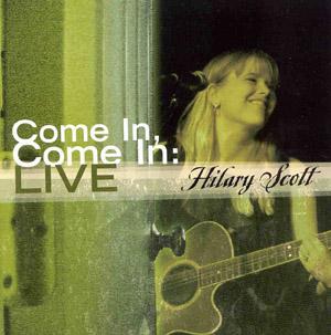 Come In, Come In:  Live!